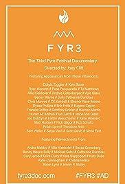 Fyr3: The Third (Mostly Crowdsourced) Fyre Festival Documentary Poster