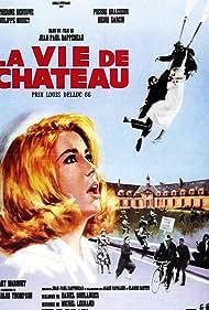 La vie de château (1966) Poster - Movie Forum, Cast, Reviews
