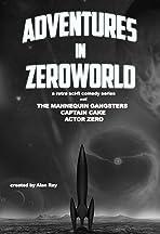 Adventures in Zeroworld