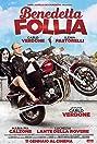 Benedetta follia (2018) Poster
