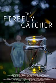 Primary photo for The Firefly Catcher