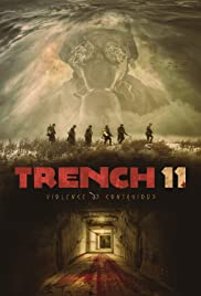 Trench 11 (2017) full movie watch online thumbnail