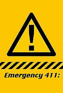 Go watch full movie Emergency 411 [1280x720]