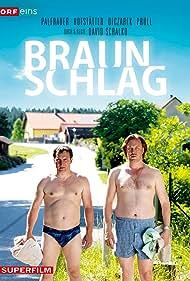 Braunschlag (2012) Poster - TV Show Forum, Cast, Reviews