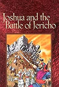 Primary photo for Joshua and the Battle of Jericho