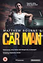 Matthew Bourne's the Car Man 2015