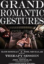 Grand Romantic Gestures