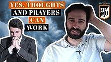 Sí, los pensamientos y las oraciones podrían salvarnos