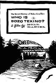 Who Is Bozo Texino? Poster