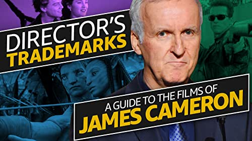A Guide to the Films of James Cameron