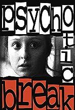 Psychotic Break