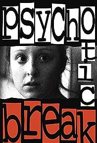Primary photo for Psychotic Break