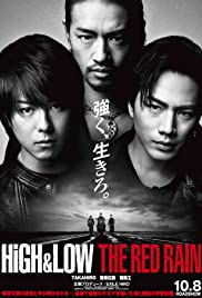 High & Low the Red Rain (2016) Subtitle Indonesia