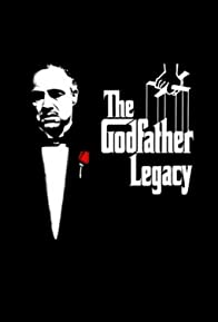 Primary photo for The Godfather Legacy