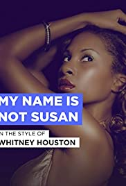Whitney Houston: My Name Is Not Susan Poster