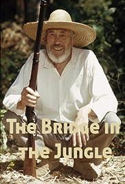 The Bridge in the Jungle Poster