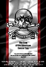 Muerte o Gloria: The Rise of the American Soccer Fan