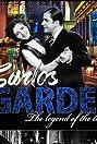 Carlos Gardel the King of Tango