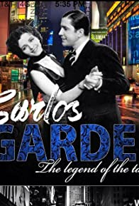 Primary photo for Carlos Gardel the King of Tango