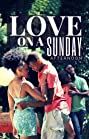 Love on a Sunday Afternoon (2012) Poster