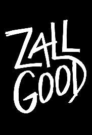 Zall Good Poster