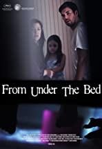 From Under the Bed