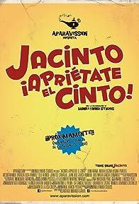 Primary photo for Jacinto ¡Apriétate el cinto!