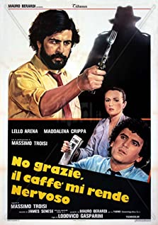 No Thanks, Coffee Makes Me Nervous (1982)