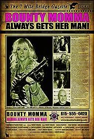 Bounty Momma (2015)