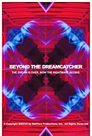 Beyond the Dreamcatcher Poster