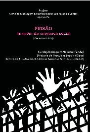 Prisão: imagem da vingança social