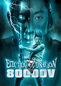 Electric Dragon 80.000 V full movie kickass torrent