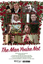 The Man You're Not