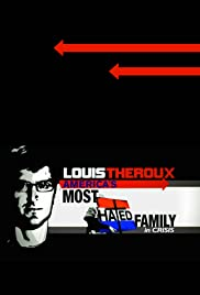 America's Most Hated Family in Crisis (2011) Poster - Movie Forum, Cast, Reviews