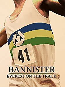 Watch 3d movie trailers online Bannister: Everest on the Track [Mp4]