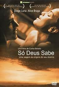 Sólo Dios sabe (2006)