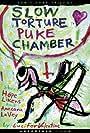 Slow Torture Puke Chamber (2010)