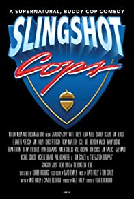 Primary photo for Slingshot Cops