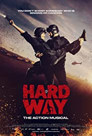 Hard Way: The Action Musical Poster