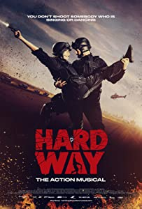 Watch online hollywood movies hd Hard Way: The Action Musical [1020p]