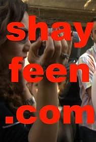 Shayfeen.com: We're Watching You (2007)