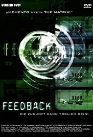 Feedback (2002) Poster - Movie Forum, Cast, Reviews