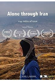 Alone through Iran: 1144 miles of trust