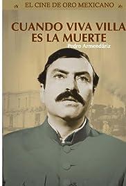 ##SITE## DOWNLOAD Cuando ¡Viva Villa..! es la muerte (1960) ONLINE PUTLOCKER FREE