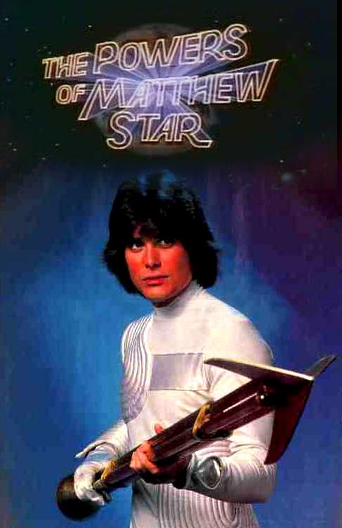 The Powers of Matthew Star (1982)