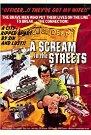 A Scream in the Streets (1973) Poster - Movie Forum, Cast, Reviews
