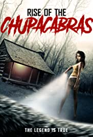 Rise of the Chupacabras Poster