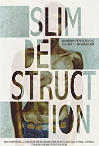 Primary photo for Slim Destruction