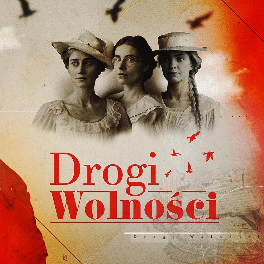 Drogi wolnosci AKA Paths to freedom (2018)