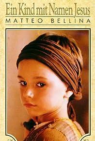 Primary photo for Un bambino di nome Gesù